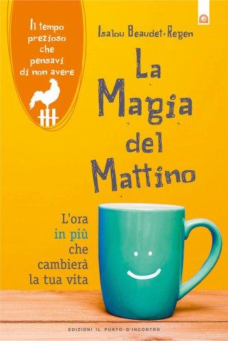 La Magia del Mattino (eBook)
