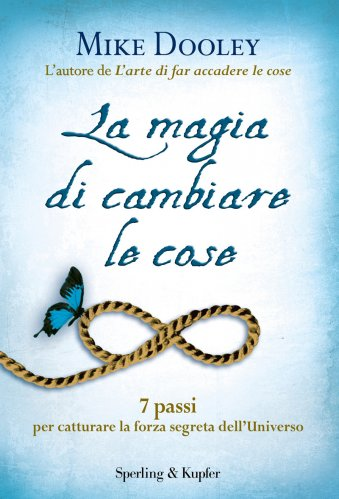 La Magia di Cambiare le Cose (eBook)