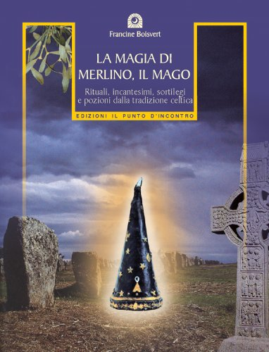 La Magia di Merlino, il Mago (eBook)