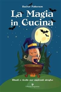 La Magia in Cucina (eBook)
