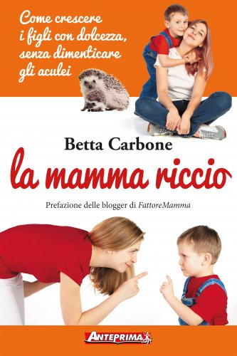 La Mamma Riccio (eBook)