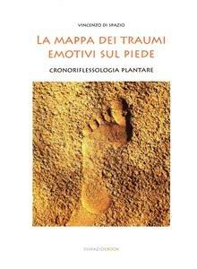 La Mappa dei Traumi Emotivi sul Piede (eBook)