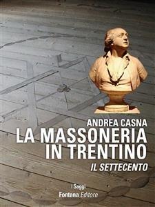 La Massoneria in Trentino (eBook)