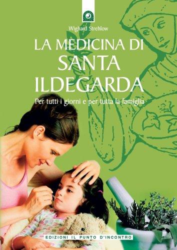 La Medicina di Santa Ildegarda (eBook)