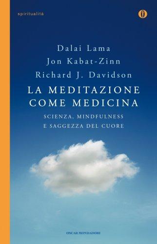 La Meditazione come Medicina (eBook)