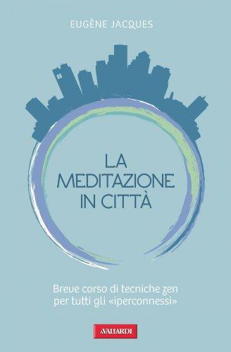 La Meditazione in Città (eBook)