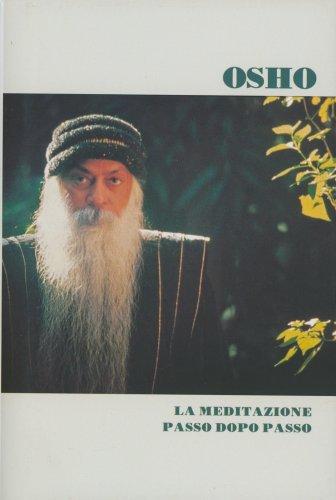 La Meditazione Passo dopo Passo