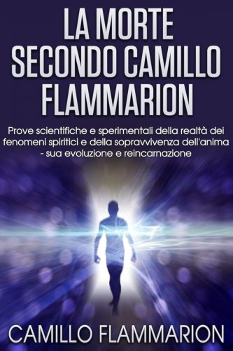 La Morte secondo Camillo Flammarion (eBook)