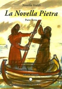 La Novella Pietra - Parte Terza (eBook)