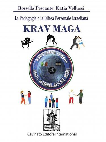 La Pedagogia e la Difesa Personale Israeliana - Krav Maga (eBook)