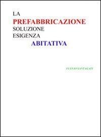 La Prefabbricazione (eBook)