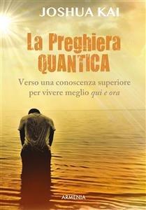 La Preghiera Quantica (eBook)