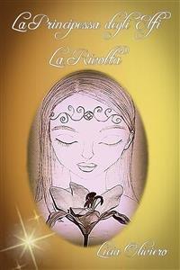 La Principessa degli Elfi - La Rivolta (eBook)