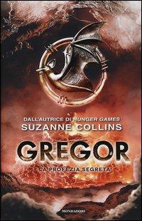 Gregor - Vol. 4: La Profezia Segreta