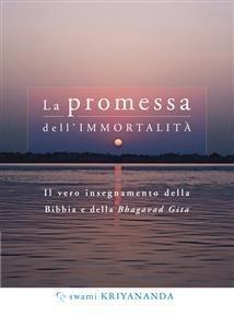 La Promessa dell'Immortalità (eBook)