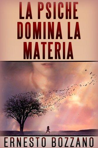 La Psiche Domina la Materia (eBook)