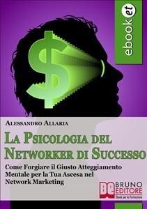 La Psicologia del Networker di Successo (eBook)