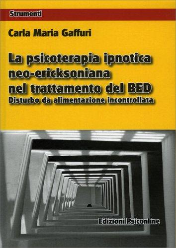 La Psicoterapia Ipnotica Neo-Ericksoniana nel Trattamento del BED
