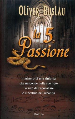 La Quinta Passione