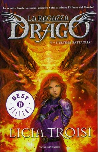 La Ragazza Drago Vol. 5 - L'Ultima Battaglia