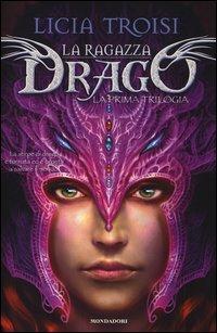 La Ragazza Drago - La Prima Trilogia
