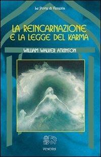 La Reincarnazione e la Legge del Karma (eBook)