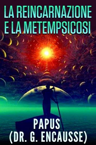 La Reincarnazione e la Metempsicosi (eBook)