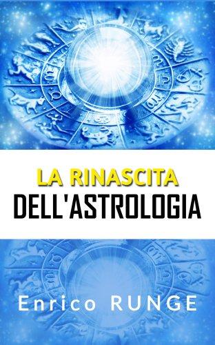 La Rinascita dell'Astrologia (eBook)
