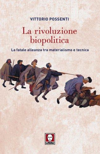 La Rivoluzione Biopolitica (eBook)