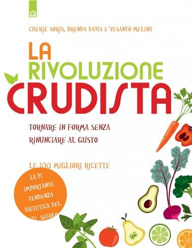 La Rivoluzione Crudista (eBook)