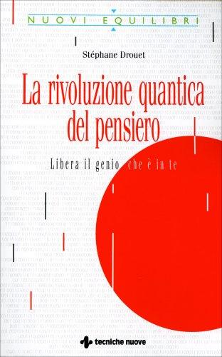 La Rivoluzione Quantica del Pensiero (eBook)