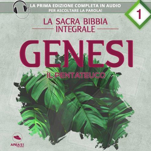 La sacra Bibbia integrale Vol. 1: Genesi - Il Pentateuco (Audiolibro MP3)