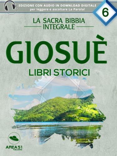 La Sacra Bibbia integrale Vol. 6: Giosuè - Libri storici (eBook)