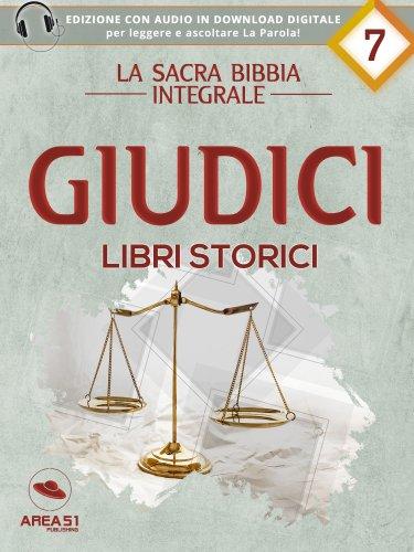 La Sacra Bibbia integrale Vol. 7: Giudici - Libri Storici (eBook)