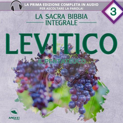 La sacra Bibbia integrale Vol. 3: Levitico - Il Pentateuco (Audiolibro MP3)