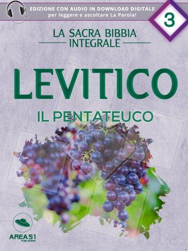 La Sacra Bibbia integrale Vol. 3: Levitico - Il Pentateuco (eBook)