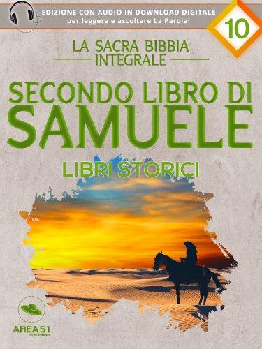 La Sacra Bibbia integrale Vol. 10: Secondo libro di Samuele - Libri storici (eBook)