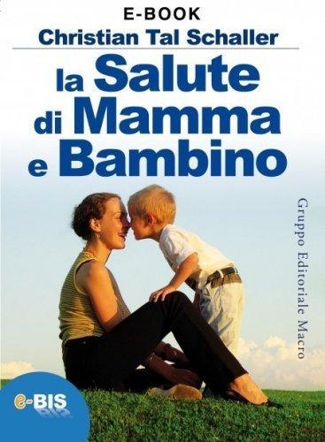 La Salute di Mamma e Bambino (eBook)