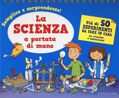 La Scienza a Portata di Mano