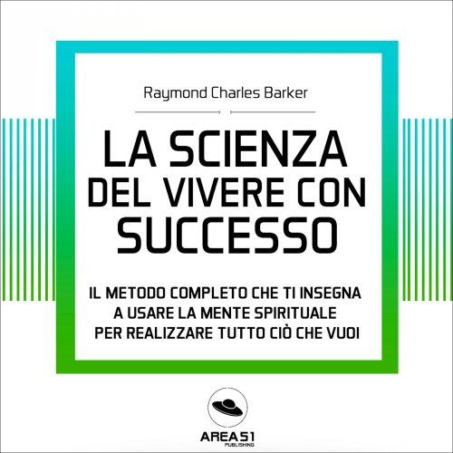 La Scienza del Vivere con Successo (AudioLibro Mp3)