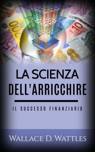 La Scienza dell'Arricchire (eBook)