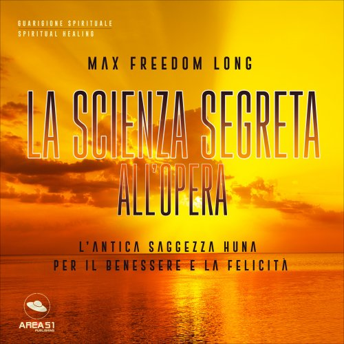 La Scienza Segreta all'Opera (AudioLibro Mp3)