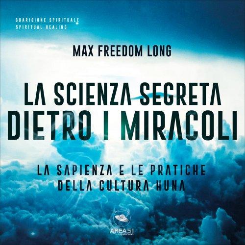 La Scienza Segreta Dietro i Miracoli (Audiocorso Mp3)