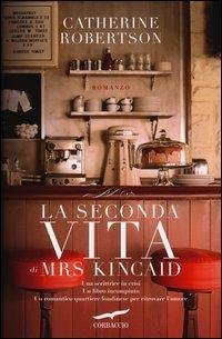 La Seconda Vita di Mrs. Kincaid