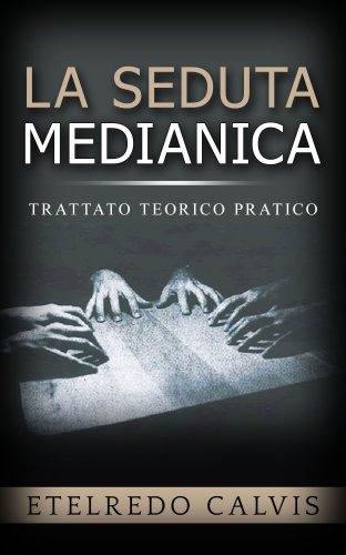 La Seduta Medianica (eBook)