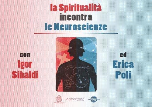 La Spiritualità Incontra le Neuroscienze (Videocorso Digitale) - Parte 1