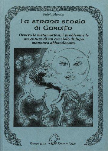 La Strana Storia di Garolfo