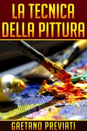 La Tecnica della Pittura (eBook)
