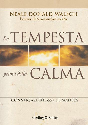 La Tempesta Prima della Calma (eBook)