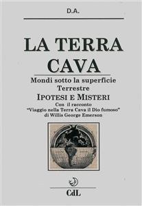 La Terra Cava - Mondi Sotto la Superficie Terrestre (eBook)